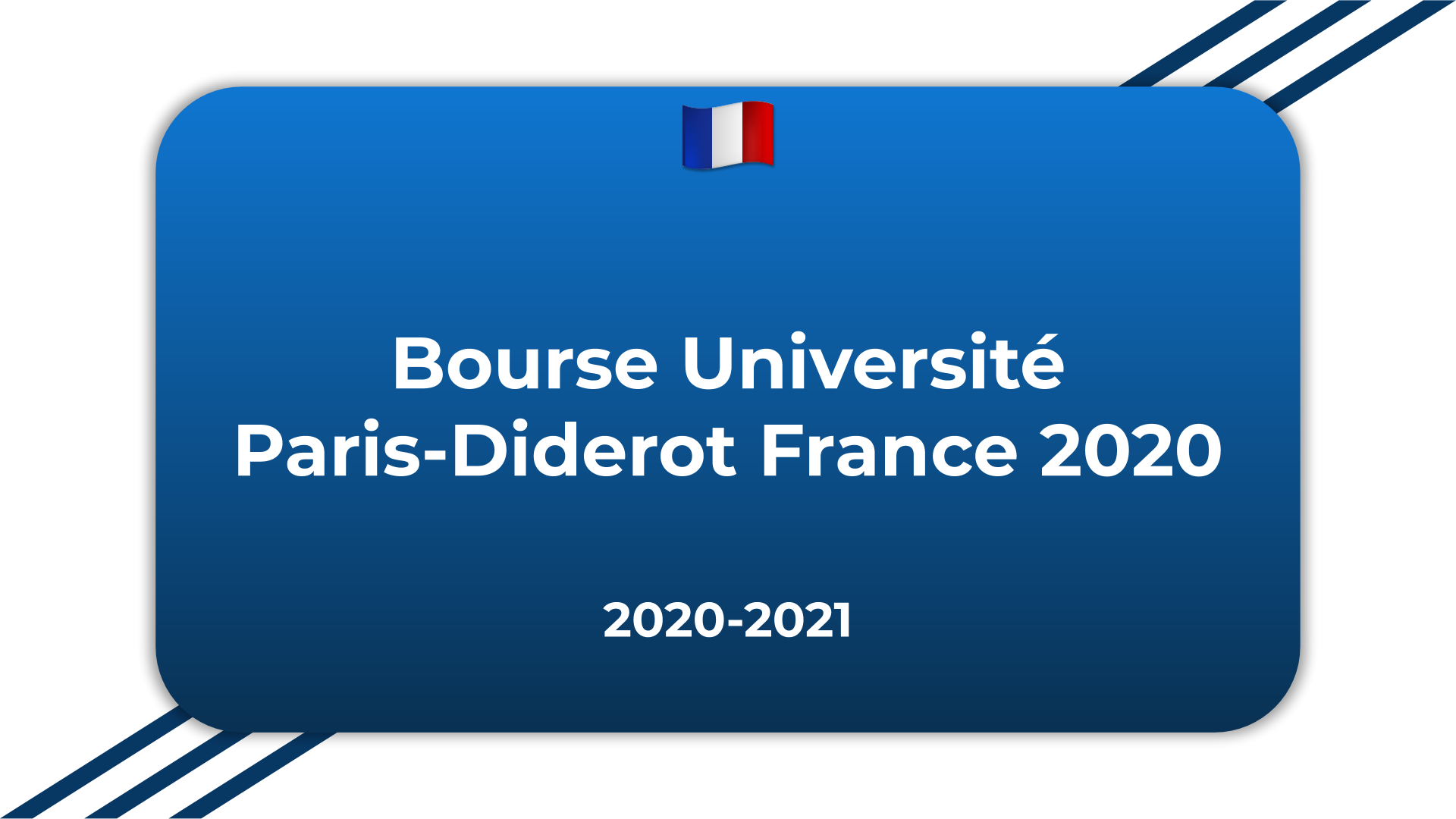 Bourse Université Paris-Diderot France 2020