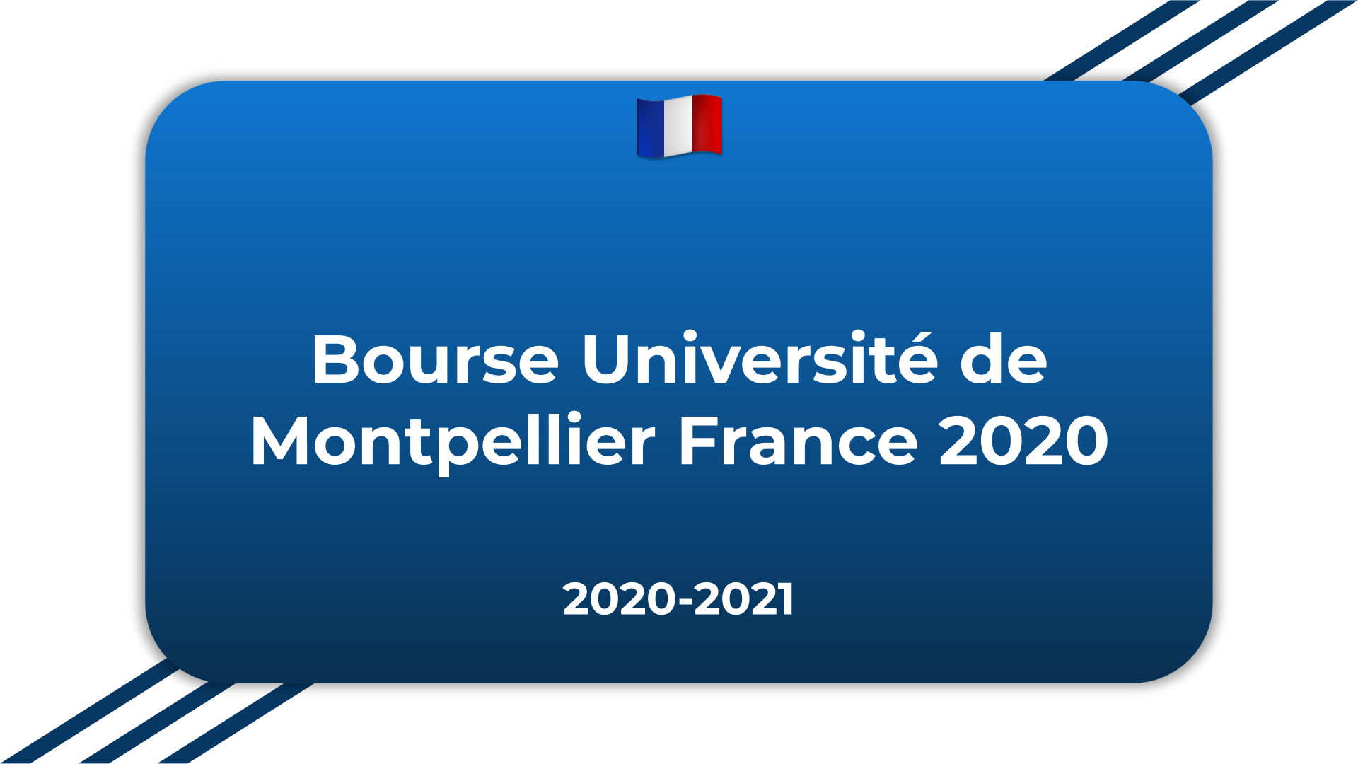 Bourse Université de Montpellier France 2020